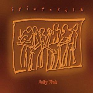album spintofolk - Jelly Fish