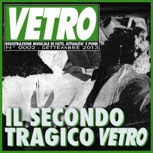 album Il Secondo Tragico Vetro - Vetro