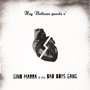 album Gino Marra & the Bad Boys Gang - Gino Marra & the Bad Boys Gang