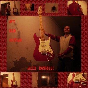 album My Red Guitar - Alex Rosselli