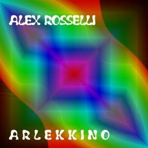 album Arlekkino - Alex Rosselli