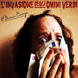 album Il Banco Piange - L'Invasione degli Omini Verdi