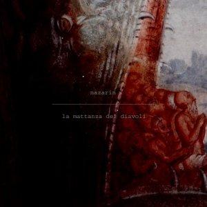 album La Mattanza dei Diavoli - Nazarin