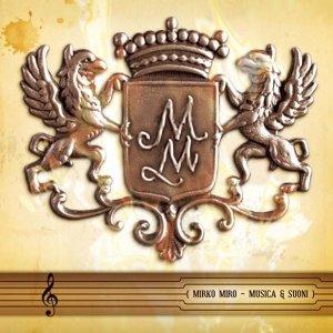 album Musica & Suoni - Mirko Miro