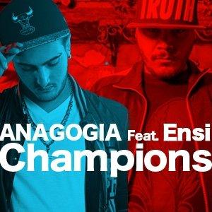 album Champions feat. Ensi - Anagogia