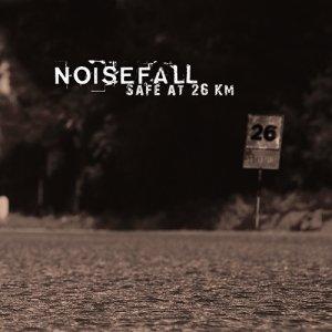 album Safe At 26 Km - NoiseFall