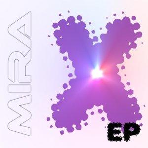 album Mira X EP - Mira
