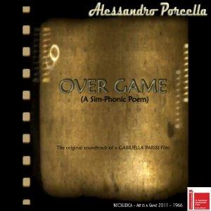 album Over Game - A sim-phonic poem - Alessandro Porcella