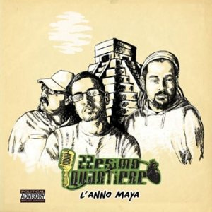 album L'anno Maya - 22esimo quartiere