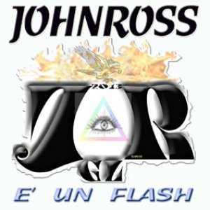album E' un Flash - John Ross