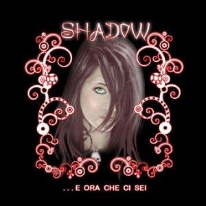 album …E ora che ci sei - shadowgiusymadonia