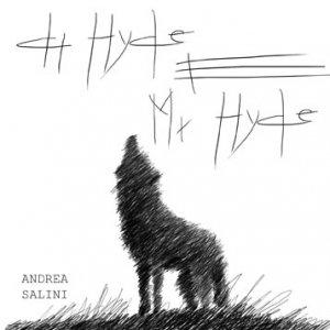 album Dr. Hyde e Mr. Hyde - Andrea Salini