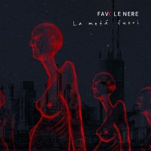album La Metà Fuori - Favole Nere
