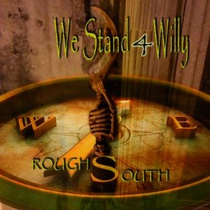 album Rough South Ep - W.S.4W (We Stand 4 Willy)