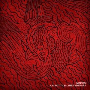 album La sottile linea grossa - Nemesi