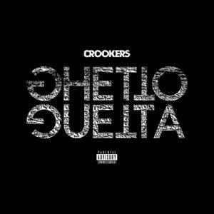 album Ghetto Guetta feat. Gemitaiz & Madman - Crookers