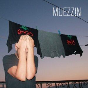 album MUEZZIN - MUEZZIN