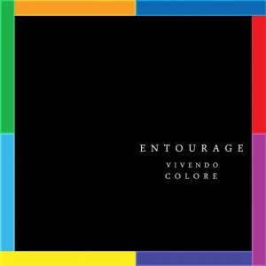 album Vivendo Colore - Entourage