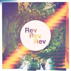 album Rev Rev Rev - rev rev rev