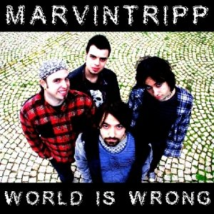 album WORLD IS WRONG - MARVINTRIPP