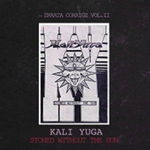 album Stoned Without The Sun - Kali Yuga