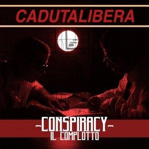 album Conspiracy. Il complotto - Caduta Libera
