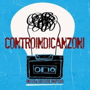 album Controindicanzoni - Inigo & Grigiolimpido