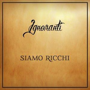 album Siamo ricchi - Ignoranti