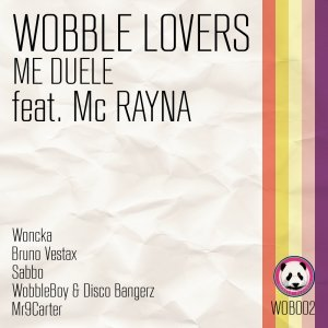 album Me Duele EP - Wobble Lovers