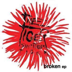 album Broken EP - Tiger! Shit! Tiger! Tiger!