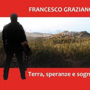 album Terra, Speranze e Sogni - Francesco Graziano