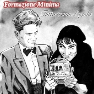 album Tutto tranne l'ugola - Formazione Minima