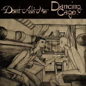 album Dancing Cage - EP - Don't AsK Me!