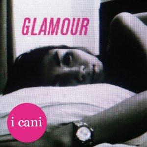album Glamour - I Cani