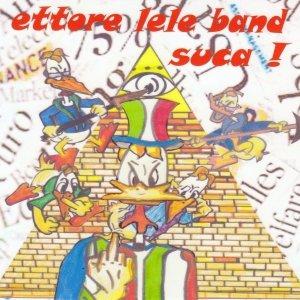 album suca! - ETTORE LELE BAND