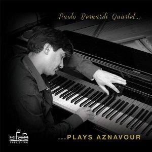 album ...Plays Aznavour - Paolo Bernardi