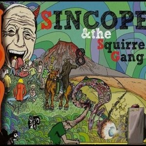 album 8 - Sincope and the Squirrel Gang