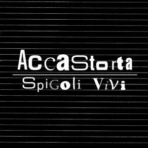 album Spigoli Vivi - Accastorta Folk'n'Roll Band