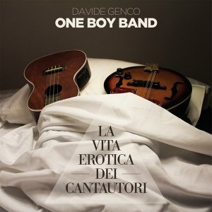 album La vita erotica dei cantautori - One Boy Band