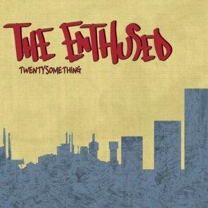album Twentysomething - The Enthused