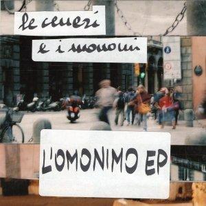 album L'Omonimo EP - Le Ceneri e i Monomi