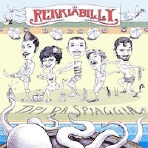album Tipi da Spiaggia - REKKIABILLY