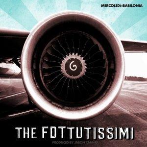 album MERCOLEDì#BABILONIA - THE FOTTUTISSIMI
