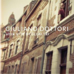 album altre VITE DEGLI ALTRI - Giuliano Dottori