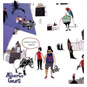 album SVEGLIARSI GENTE - ALBERTO GESU'