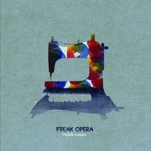 album restate umani - Freak Opera