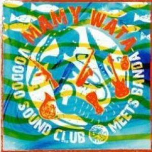 album Mamy Wata - Voodoo Sound Club