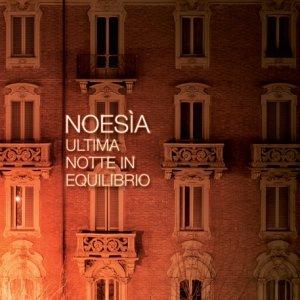 album Ultima Notte In Equilibrio - Noesia