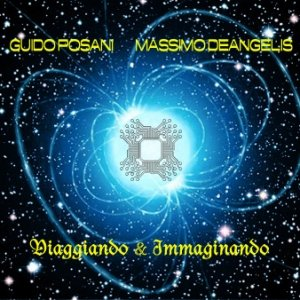 album Viaggiando & Immaginando - Guido Posani & Massimo DeAngelis
