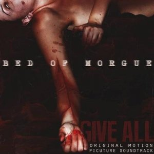 album Give All - Bed Of Morgue